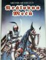 Moorcock Michael - Královna mečů