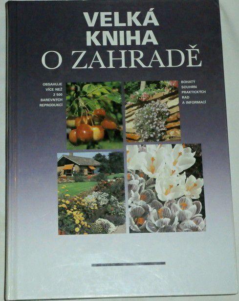 Velká kniha o zahradě