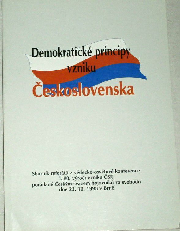 Demokratické principy vzniku Československa