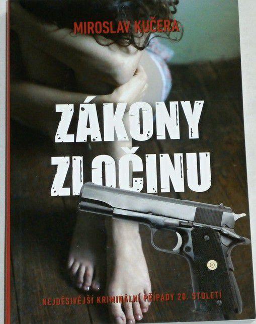 Kučera Miroslav - Zákony zločinu