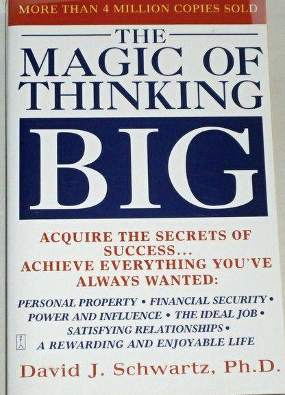 Schwartz David J. - The Magic of Thinking Big