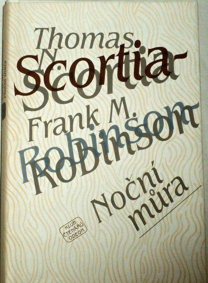 Scortia Thomas N., Robinson Frank M. - Noční můra