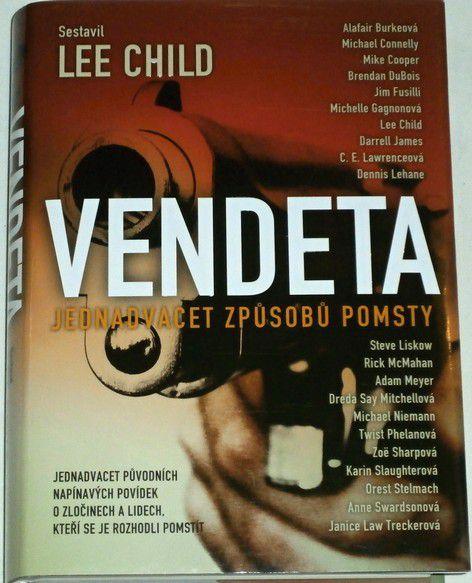 Vendeta - jednadvacet způsobů pomsty - Lee Child