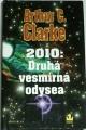 Clarke Arthur C. - 2010: Druhá vesmírná odysea
