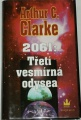 Clarke Arthur C. - 2061: Třetí vesmírná odysea