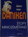 Daniken Erich von - Stopy mimozemšťanů