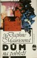 du Maurier Daphne - Dům na pobřeží