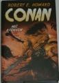 Howard Robert E. - Conan: Meč s fénixem a jiné povídky