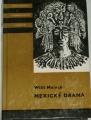 Meinck Wili - Mexické drama