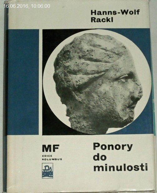 Rackl Hanns-Wolf - Ponory do minulosti