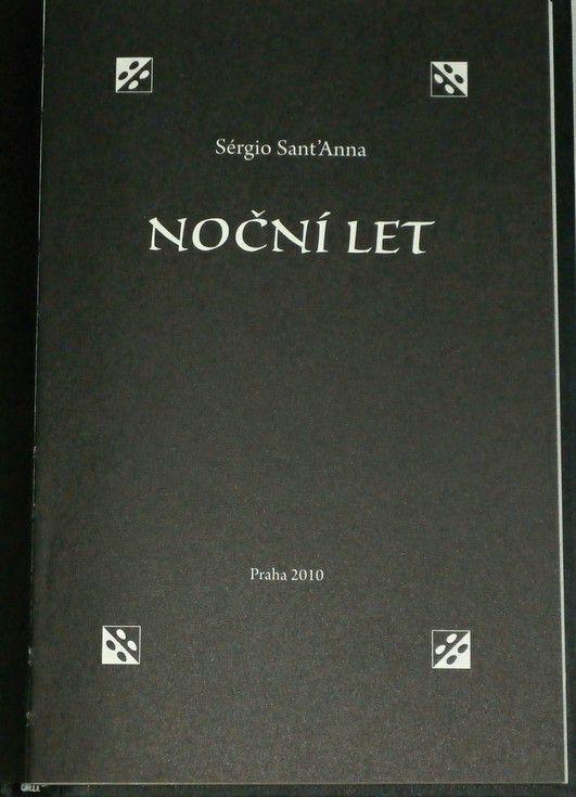 Sant´Anna Sérgio - Noční let