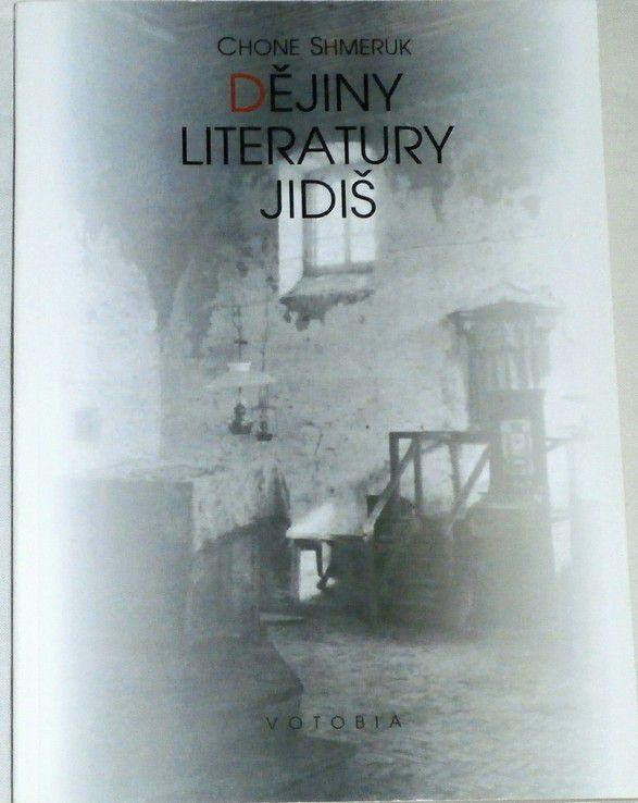 Shmeruk Chone - Dějiny literatury jidiš