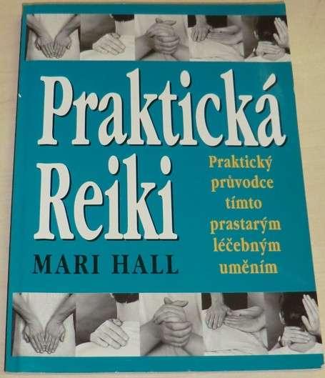 Hall Mari - Praktická Reiki
