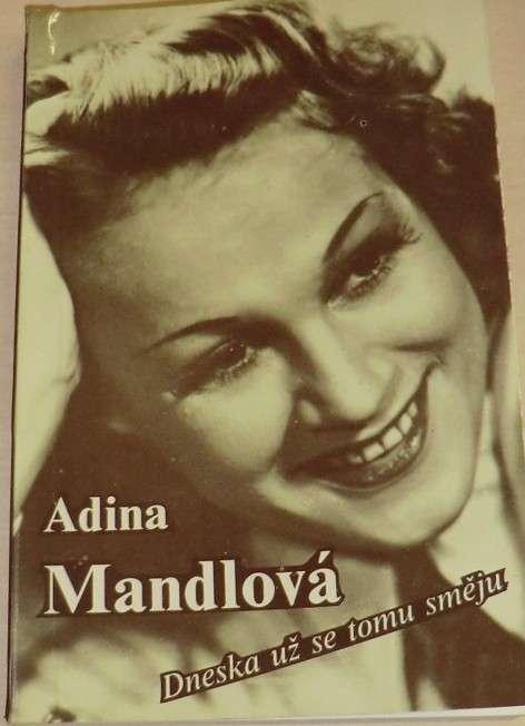 Mandlová Adina - Dneska už se tomu směju