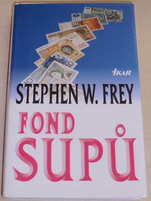 Frey Stephen W. - Fond supů