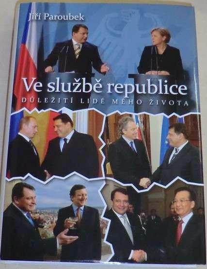 Paroubek Jiří - Ve službě republice