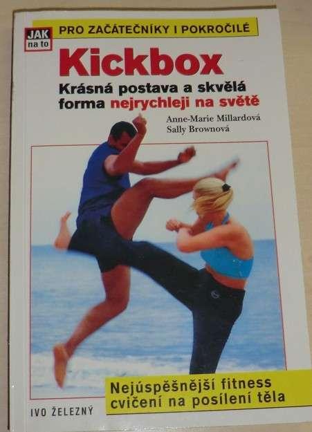 Millardová, Brownová - Kickbox