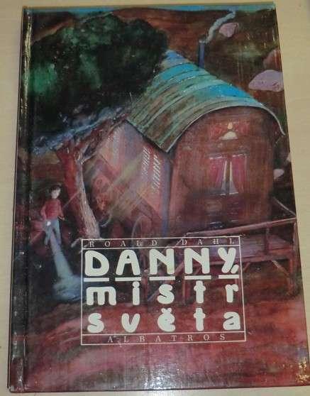 Dahl Roald - Danny, mistr světa