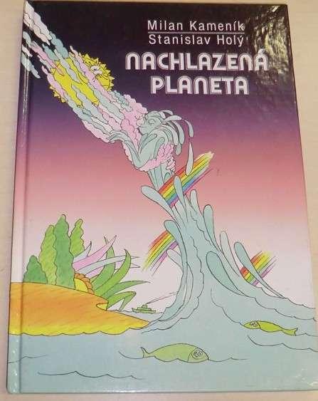 Kameník Milan, Holý Stanislav - Nachlazená planeta