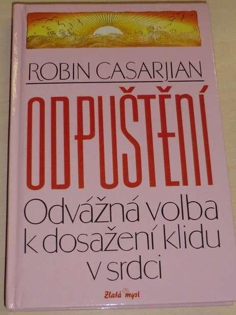 Casarjian Robin - Odpuštění