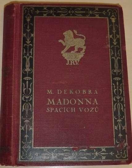Dekobra M. - Madonna spacích vozů