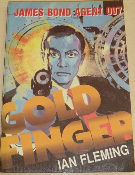 Fleming Ian - Goldfinger: James Bond agent 007