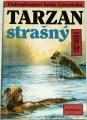 Burroughs  Edgar Rice - Tarzan strašný