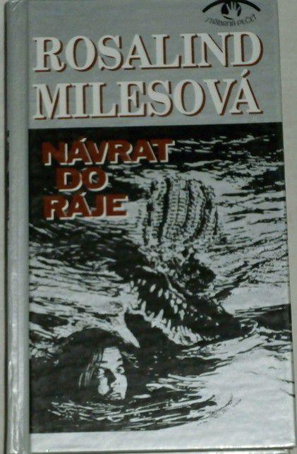 Milesová Rosalind - Návrat do ráje
