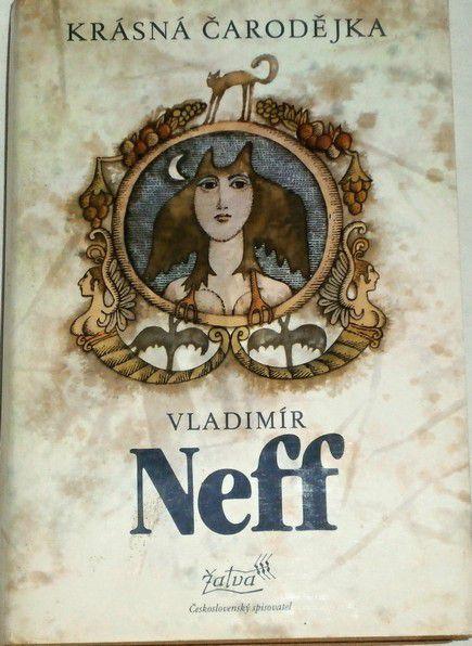 Neff Vladimír - Krásná čarodějka