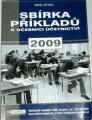 Štohl Pavel - Sbírka příkladů k učebnici účetnictví 2009 1. díl