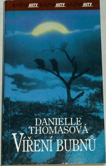 Thomasová Danielle - Víření bubnů