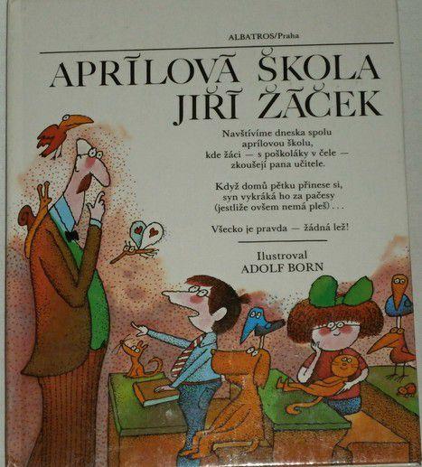Žáček Jiří - Aprílová škola