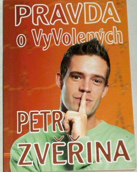Zvěřina Petr - Pravza o VyVolených