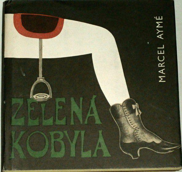 Aymé Marcel - Zelená kobyla