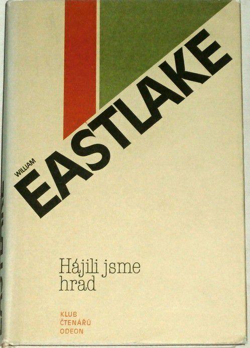 Eastlake William - Hájili jsme hrad
