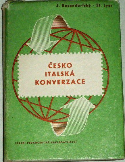 Rosendorfský J., Lyer St. - Česko-italská konverzace