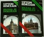 Sinclair Upton - Brána je dokořán 1. a 2. díl