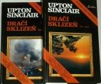 Sinclair Upton - Dračí sklizeň 1. a 2. díl