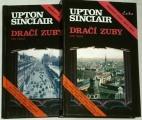 Sinclair Upton - Dračí zuby 1. a 2. díl