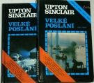 Sinclair Upton - Velké poslání 1. a 2. díl