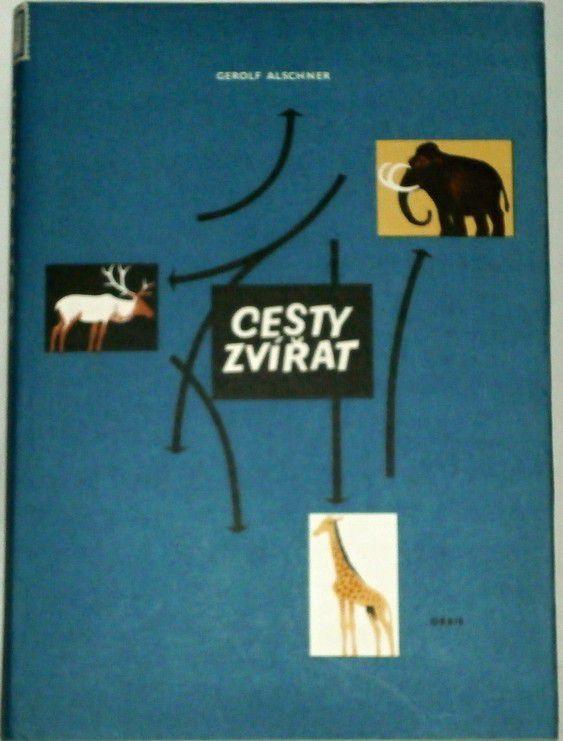 Alschner Gerolf - Cesty zvířat
