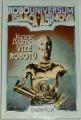 Asimov Isaac -  Robouniversum 1: Vize robotů