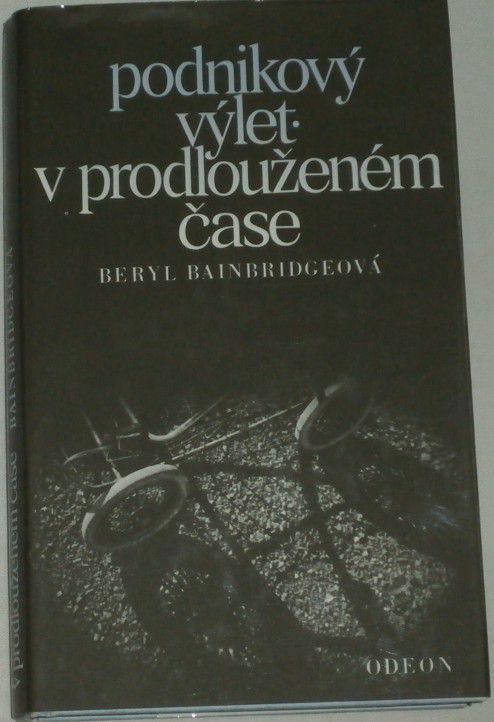 Bainbridgeová Beryl - Podnikový výlet v prodlouženém čase