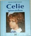 Fortúnová Elena - Celie spisovatelkou