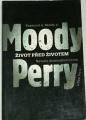 Moody R. A., Perry P. - Život před životem