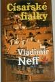 Neff Vladimír - Císařské fialky