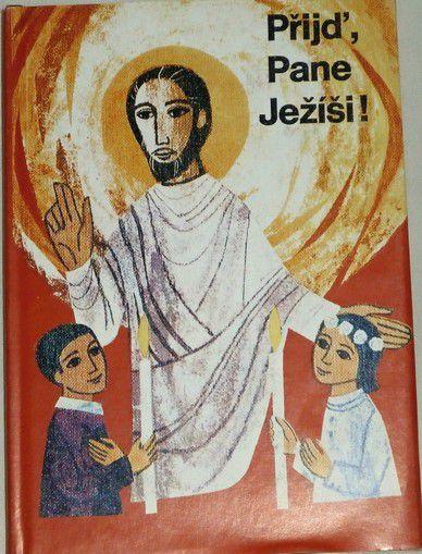 Přijď Pane Ježíši!
