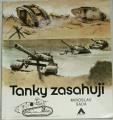 Šáda Miroslav - Tanky zasahují
