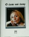 Sommerová Olga - O čem sní ženy