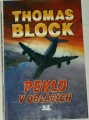 Block Thomas - Peklo v oblacích